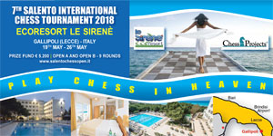 7th SALENTO INTERNATIONAL CHESS TOURNAMENT 2018