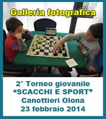 """2° TORNEO GIOVANILE """"SCACCHI E SPORT"""" Canottieri Olona Milano - GALLERIA FOTOGRAFICA"""