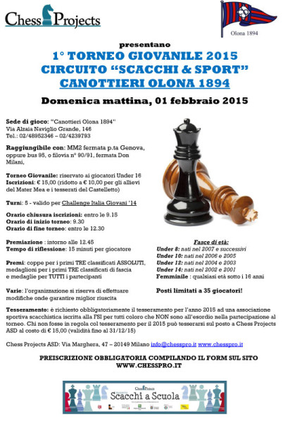 """1° TORNEO GIOVANILE 2015 CIRCUITO """"SCACCHI & SPORT"""" CANOTTIERI OLONA 1894"""