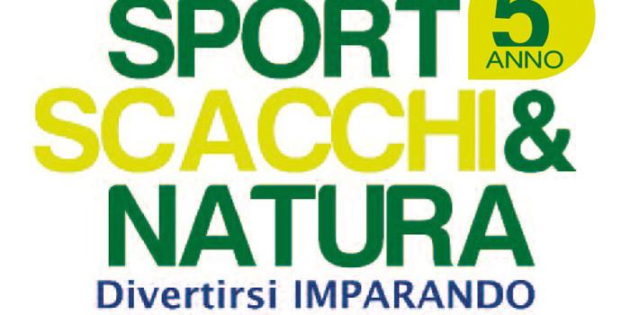 SPORT, SCACCHI & NATURA 2016