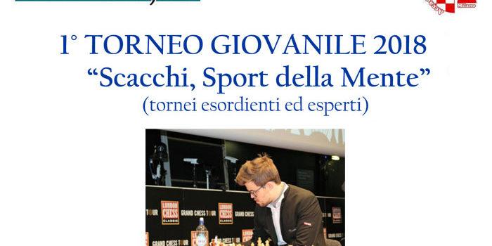 """1° TORNEO GIOVANILE 2018 """"Scacchi, Sport della Mente"""""""