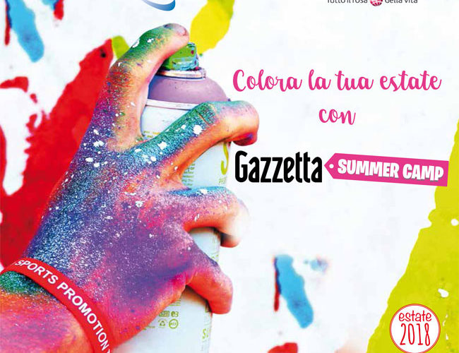 GAZZETTA SUMMER CAMP ESTATE 2018