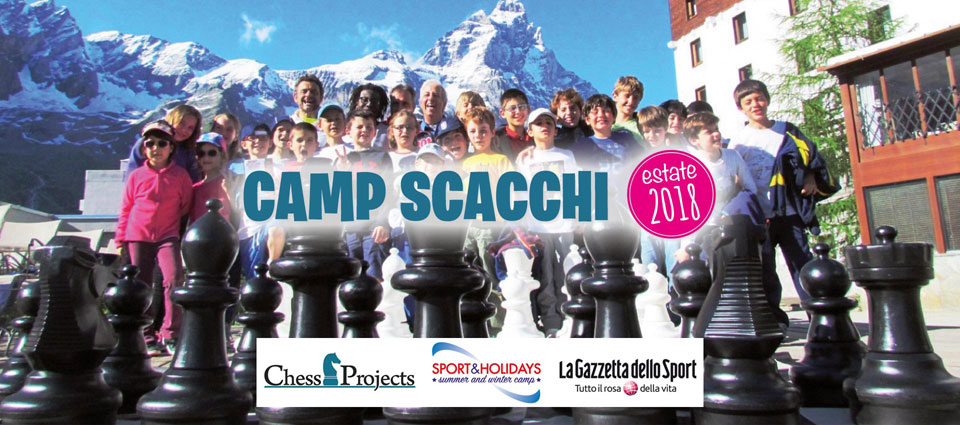 SCACCHI CAMP Estate 2018