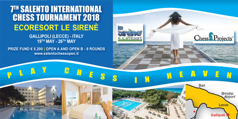7th SALENTO INTERNATIONAL CHESS OPEN 2018