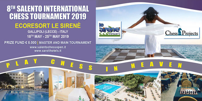 8TH SALENTO INTERNATIONAL CHESS TOURNAMENT 2019