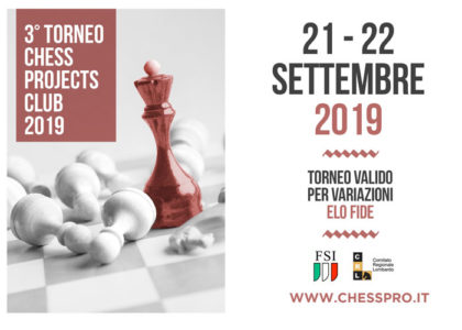 3° TORNEO CHESS PROJECTS CLUB 2019