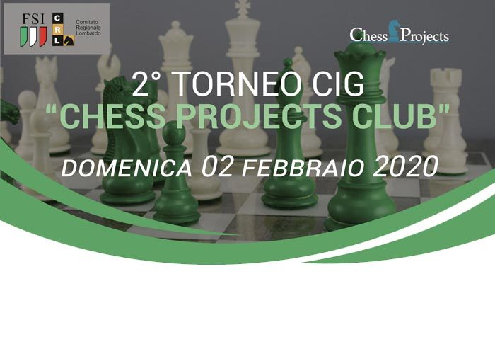 2° TORNEO CIG CHESS PROJECTS CLUB 2020