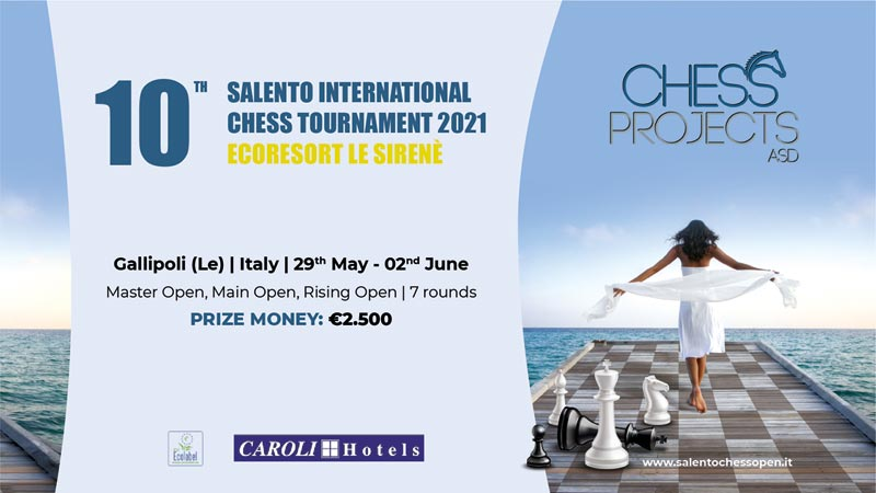 10TH SALENTO INTERNATIONAL CHESS TOURNAMENT 2021